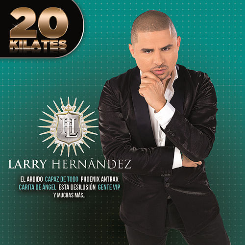 20 Kilates by Larry Hernández