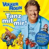 Tanz mit mir! Seine schönsten Hits by Volker Rosin