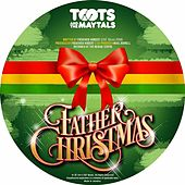 Father Christmas by Toots and the Maytals