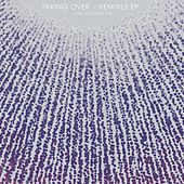 Taking Over Remixes de Joe Goddard