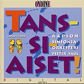 Tans-Si-Aiset by Peeter Saul