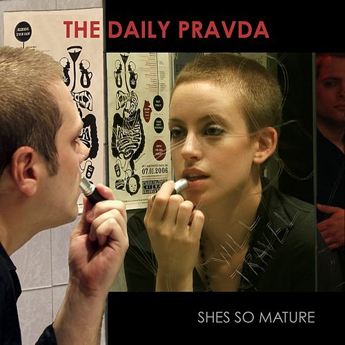 She's so Mature - EP by The Daily Pravda