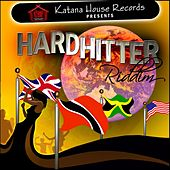Hard Hitter Riddim by Various Artists