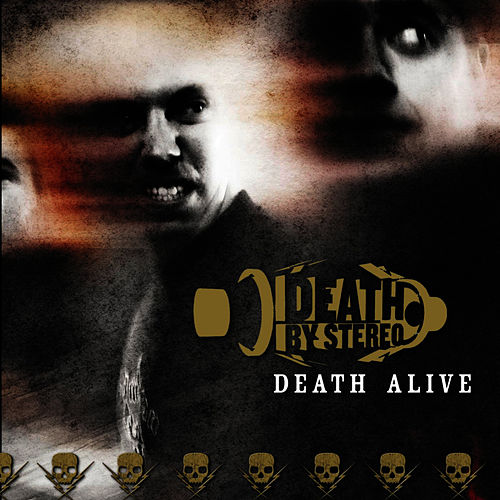 Death Alive by Death By Stereo