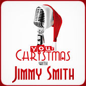 Your Christmas with Jimmy Smith von Jimmy Smith