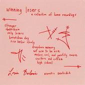 Winning Losers by Sentridoh