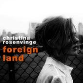 Foreign Land by Christina Rosenvinge