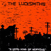 A Good Kind of Nervous by The Lucksmiths