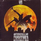 Interstellar Fugitives: Destruction Of Order de Various Artists