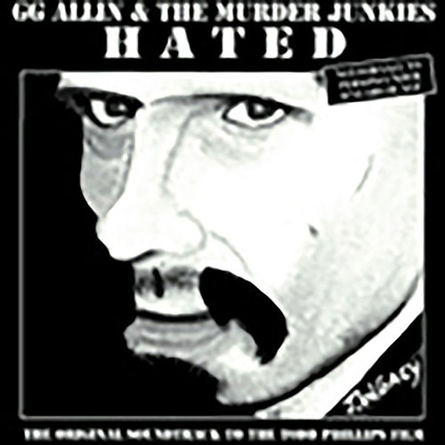 Hated by G.G. Allin