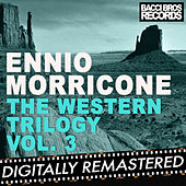 The Western Trilogy Vol. 3 by Ennio Morricone