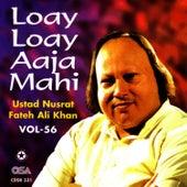 Loay Loay Aaja Mahi Vol. 56 by Nusrat Fateh Ali Khan