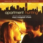 Apartment Hunting: Original Motion Picture Soundtrack by Mary Margaret O'Hara