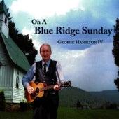 On A Blue Ridge Sunday de George Hamilton IV
