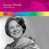 Renata Tebaldi: Arias & Duets by Various Artists