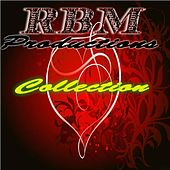 The R.B.M. Collection 2013 by Various Artists