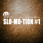 Slo-Mo-Tion #1 - A New Chapter of Deep Electronic House Music von Various Artists