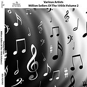 Million Sellers of the 1950s, Vol. 2 by Various Artists