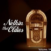 Nothin' But Oldies, Vol. 10 de Various Artists