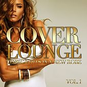 Cover Lounge - 20 Mega-Hits in a New Robe, Vol. 1 von Various Artists