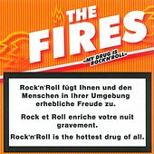 My Drug Is Rock'n'Roll by Fires