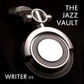 The Jazz Vault: Writer, Vol. 3 de Various Artists