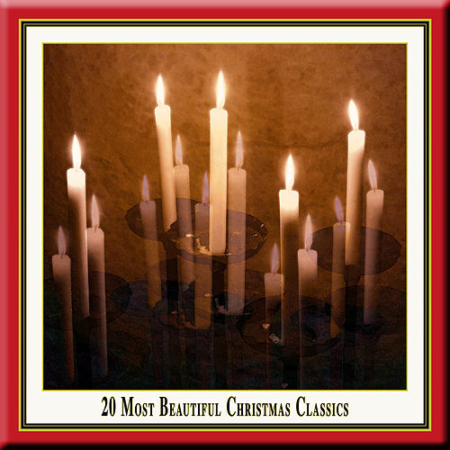 20 Most Beautiful Christmas Classics by Various Artists