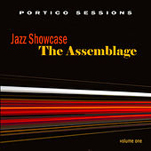 Jazz Showcase: The Assemblage, Vol. 1 by Various Artists