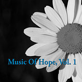 Music of Hope, Vol. 1 by Various Artists
