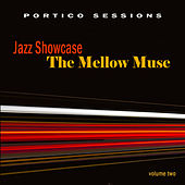 Jazz Showcase: The Mellow Muse, Vol. 2 de Various Artists