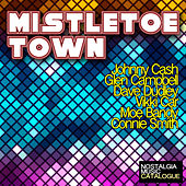 Mistletoe Town by Various Artists