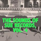 The Sounds of Sue Records, Vol. 4 de Various Artists