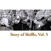 Story of Skiffle, Vol. 5 de Various Artists