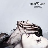 The Sleepwalker (Original Motion Picture Soundtrack) by Sondre Lerche