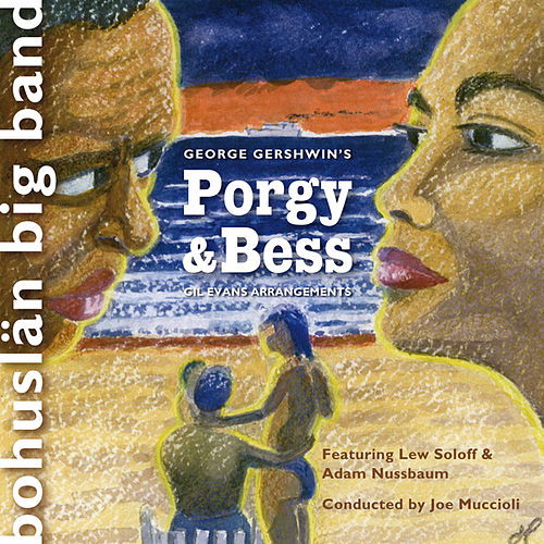 Porgy & Bess by Bohuslän Big Band