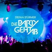 Die Party geht ab von Stefan Stürmer