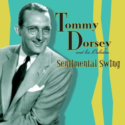 Sentimental Swing by Tommy Dorsey