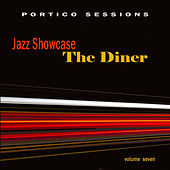 Jazz Showcase: The Diner, Vol. 7 de Various Artists
