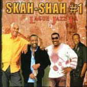 # 1 Lague Jazz La de Skah Shah