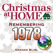 Christmas at Home: Remembering 1978 de Graham BLVD