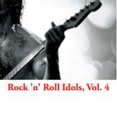 Rock 'N' Roll Idols, Vol. 4 van Various Artists
