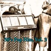 50's Pop Hits, Vol. 3 de Various Artists