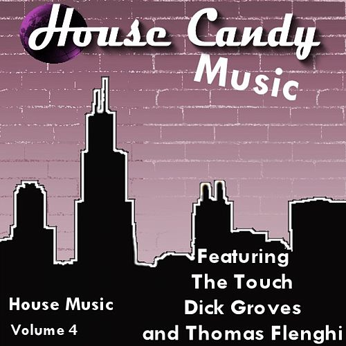 House Candy, Vol. 4 - EP de THE TOUCH