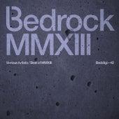 Bedrock Best of 2013 von Various Artists