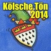 Kölsche Tön 2014 by Various Artists