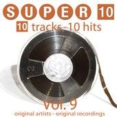 Super 10: Vol. 9 (10 Tracks, 10 Hits) de Various Artists