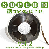 Super 10, Vol. 2 (10 Tracks, 10 Hits) by Various Artists