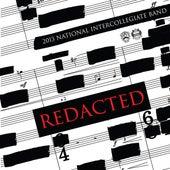 2013 National Intercollegiate Band: Redacted de Anthony Maiello