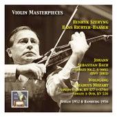 Violin Masterpieces: Henryk Szeryng plays Bach: Sonata No. 2 A Minor, BWV 1003 - Mozart: Sonata in F Major, KV 377 & Sonata in A Major, KV 577 by Henryk Szeryng