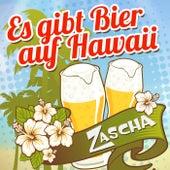 Es gibt Bier auf Hawaii by Zascha